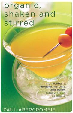 Organic, Shaken & Stirred, Organic Cocktail Recipes
